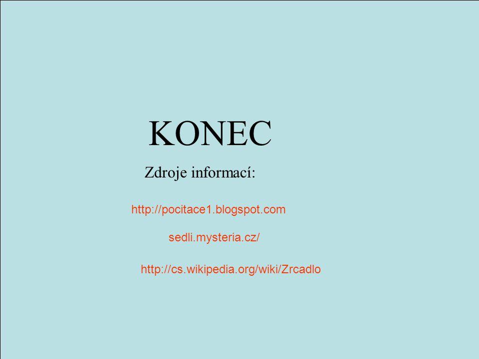 KONEC Zdroje informací: http://pocitace1.blogspot.com