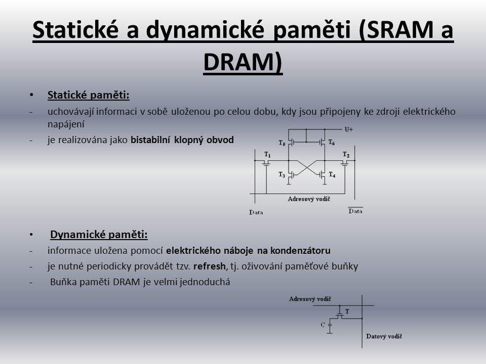 Statické a dynamické paměti (SRAM a DRAM)