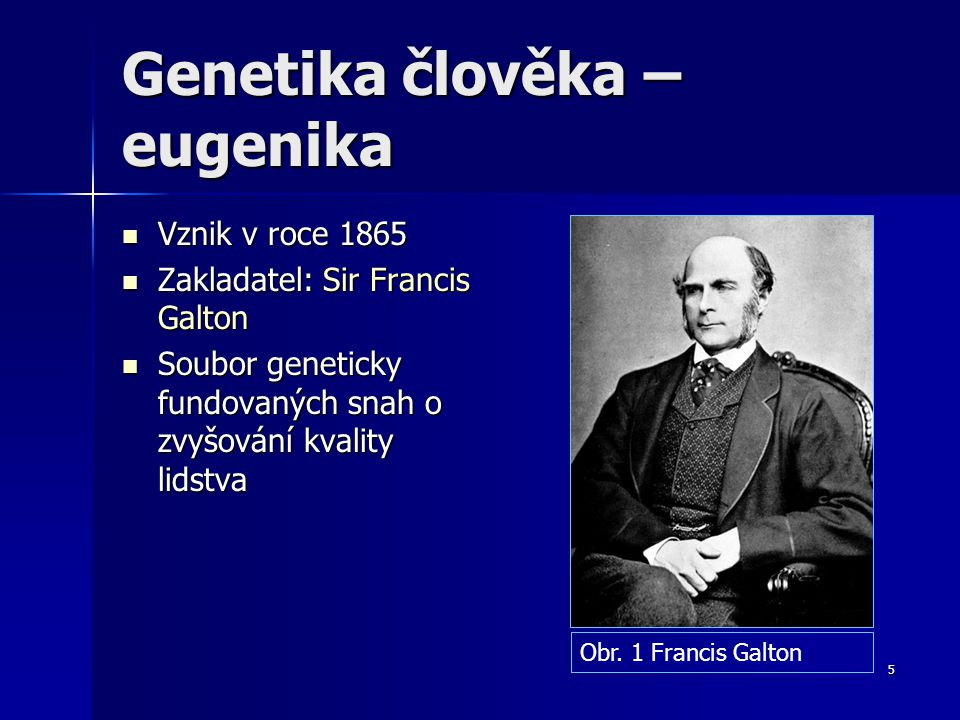 Genetika člověka – eugenika