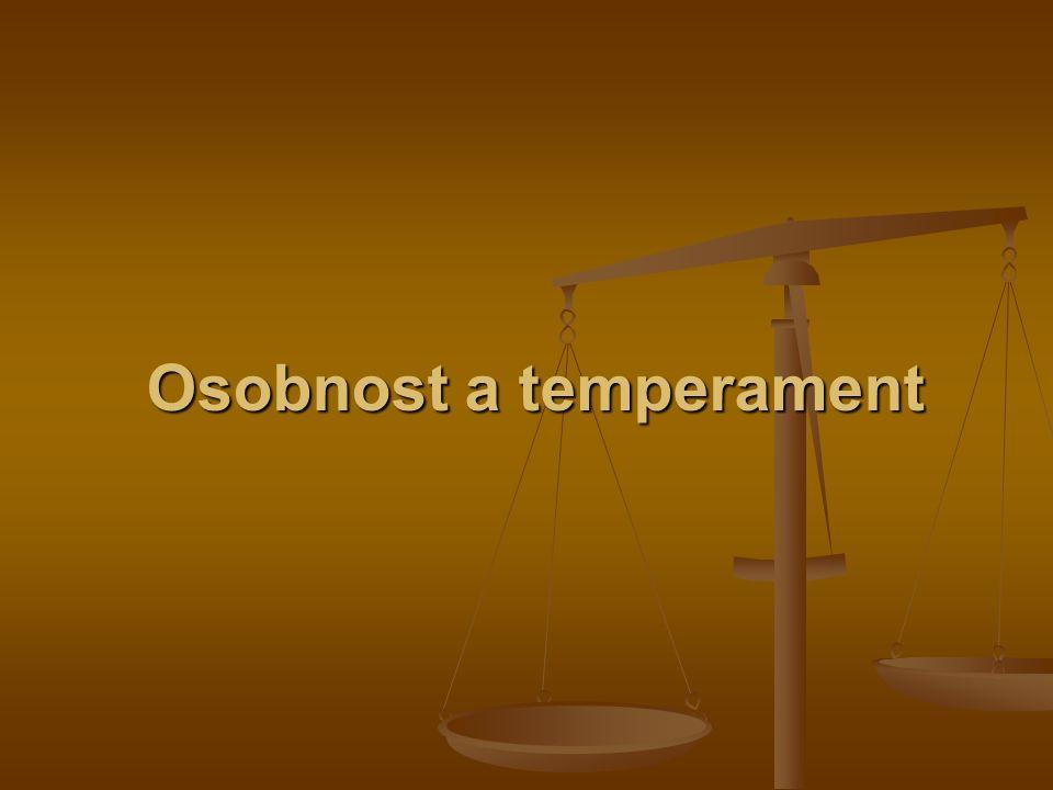Osobnost a temperament