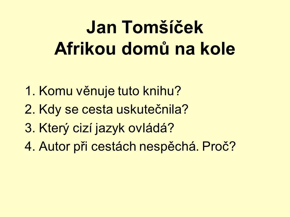 Jan Tomšíček Afrikou domů na kole