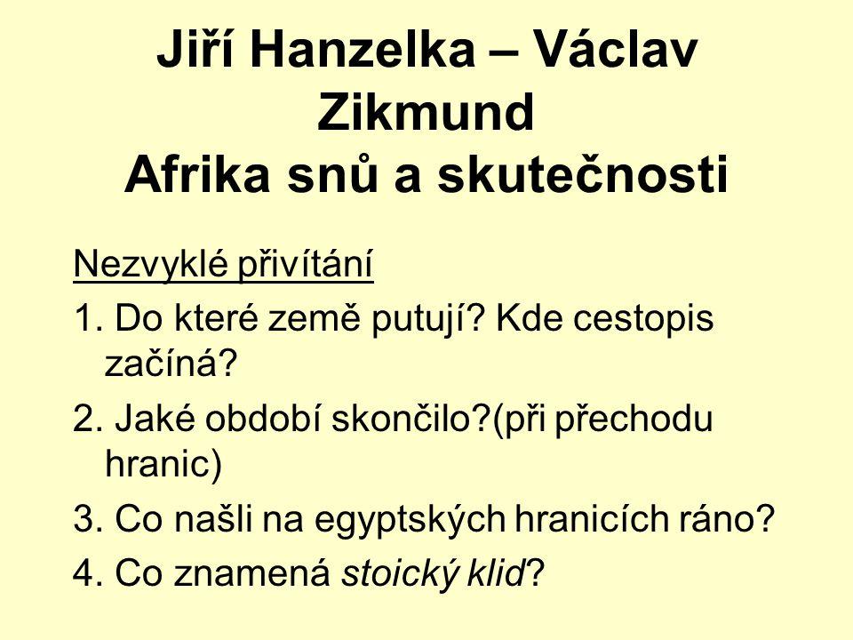 Jiří Hanzelka – Václav Zikmund Afrika snů a skutečnosti