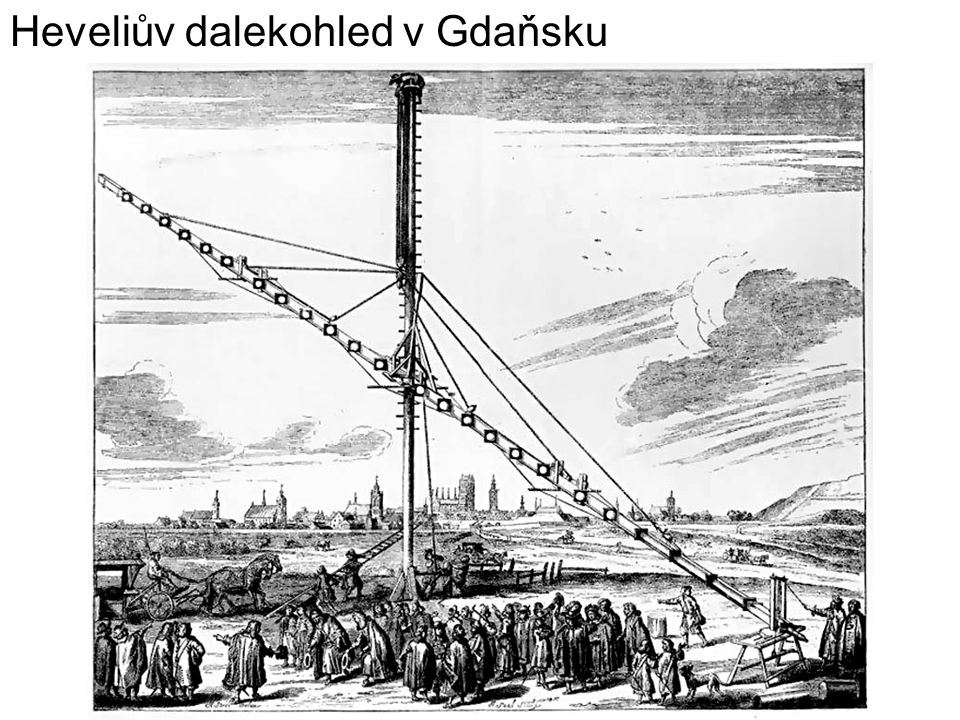 Heveliův dalekohled v Gdaňsku
