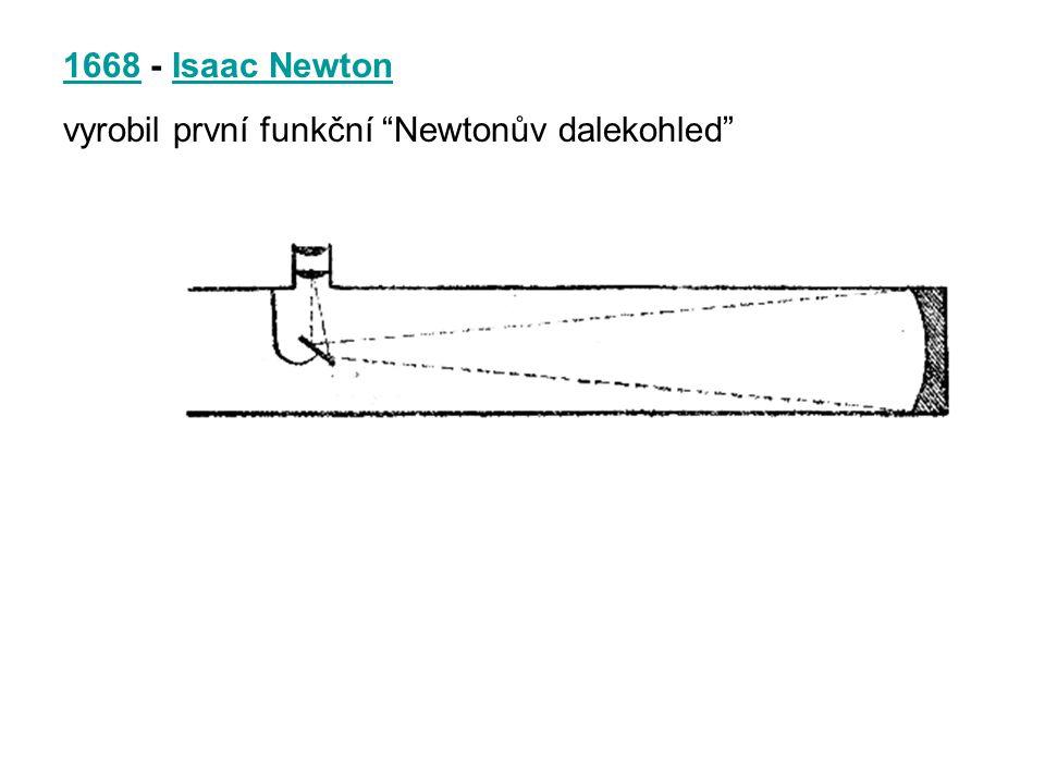 1668 - Isaac Newton vyrobil první funkční Newtonův dalekohled