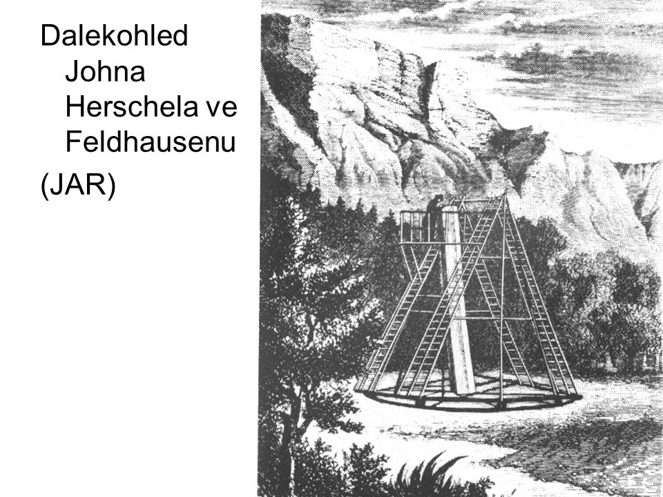 Dalekohled Johna Herschela ve Feldhausenu