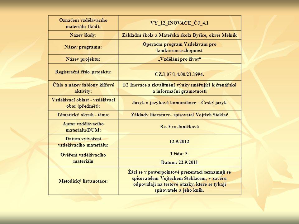 Označení vzdělávacího materiálu (kód): VY_12_INOVACE_ČJ_4.1