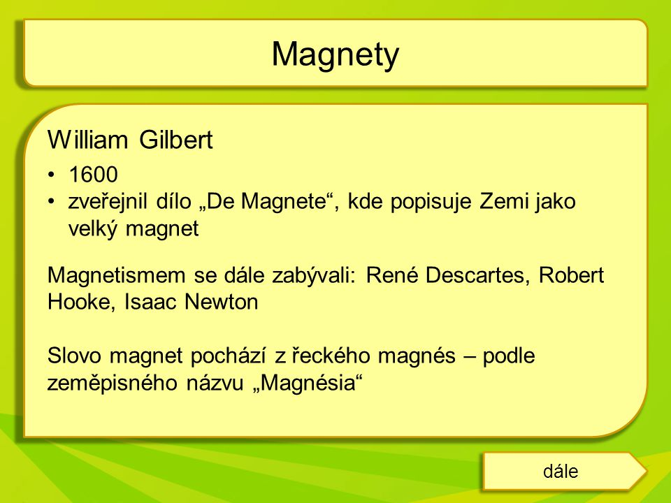 Magnety William Gilbert 1600