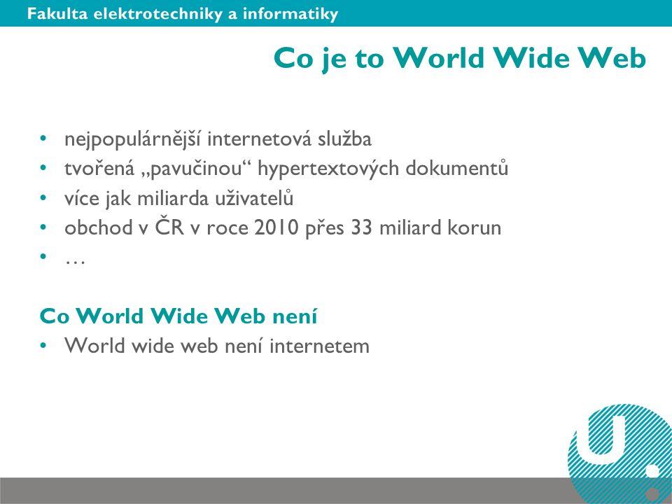 Co je to World Wide Web nejpopulárnější internetová služba
