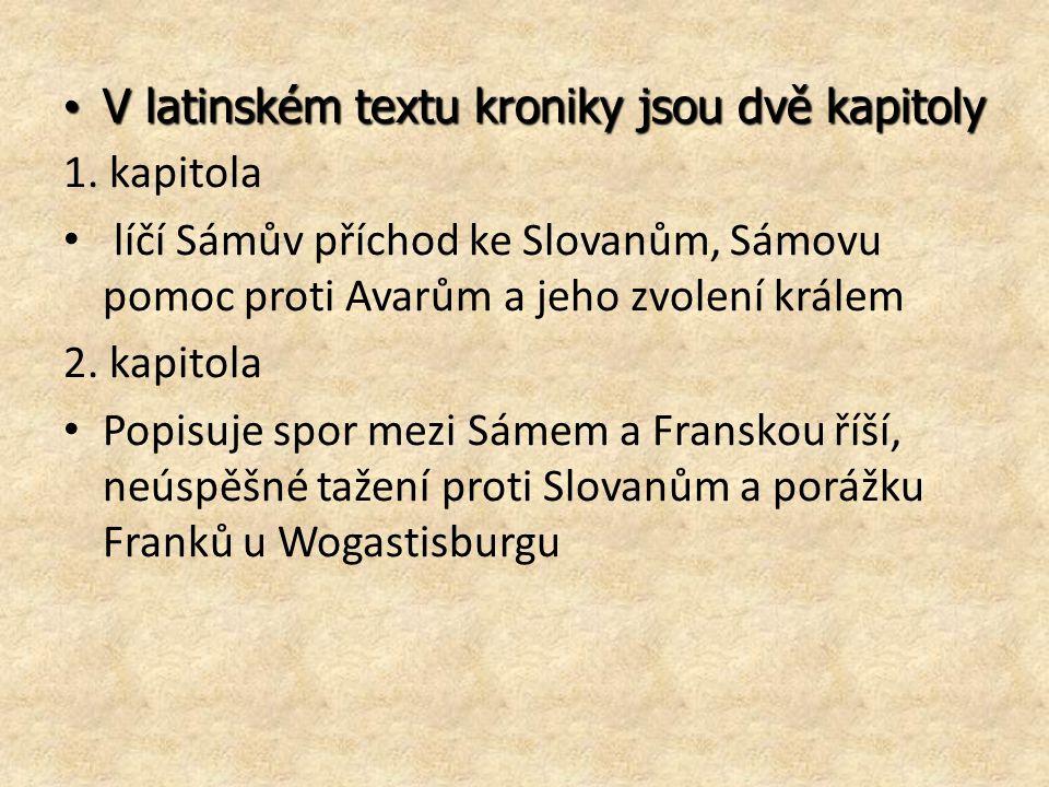 V latinském textu kroniky jsou dvě kapitoly