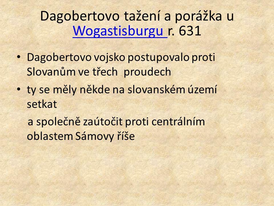 Dagobertovo tažení a porážka u Wogastisburgu r. 631
