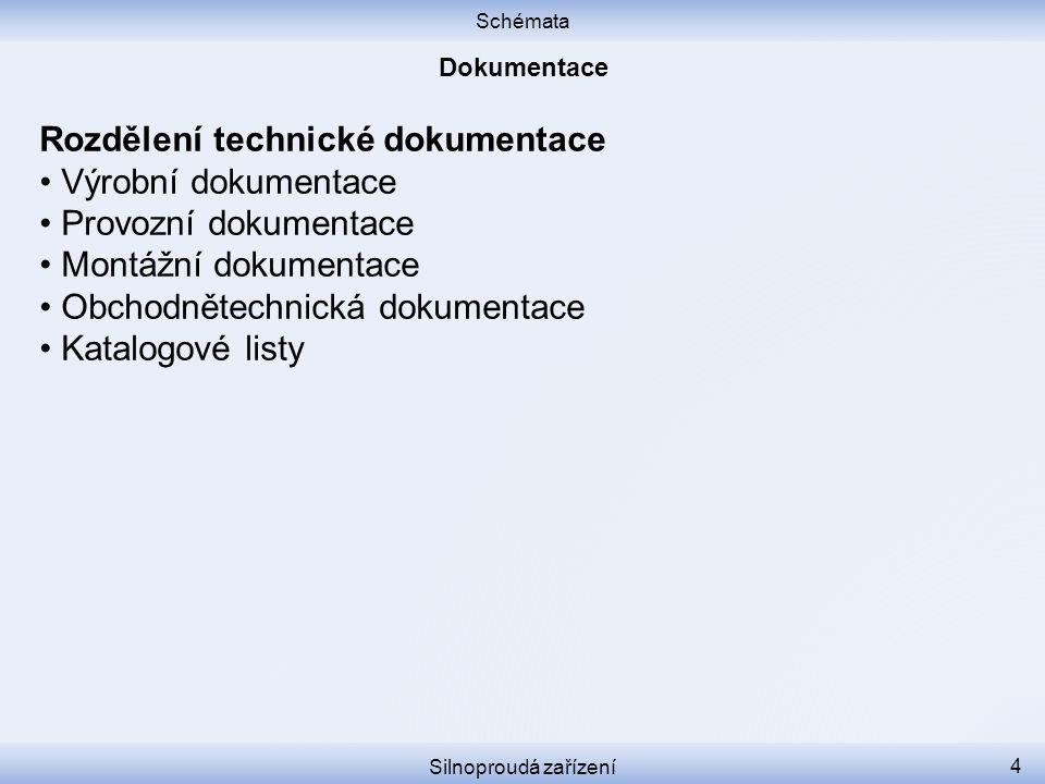 Rozdělení technické dokumentace • Výrobní dokumentace