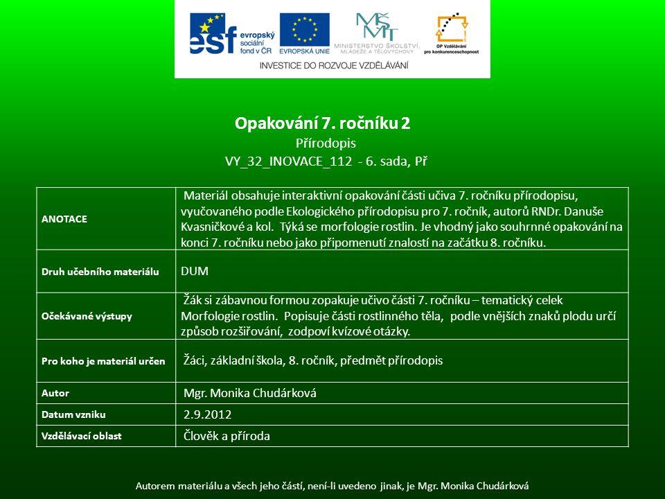 Opakování 7. ročníku 2 Přírodopis VY_32_INOVACE_112 - 6. sada, Př
