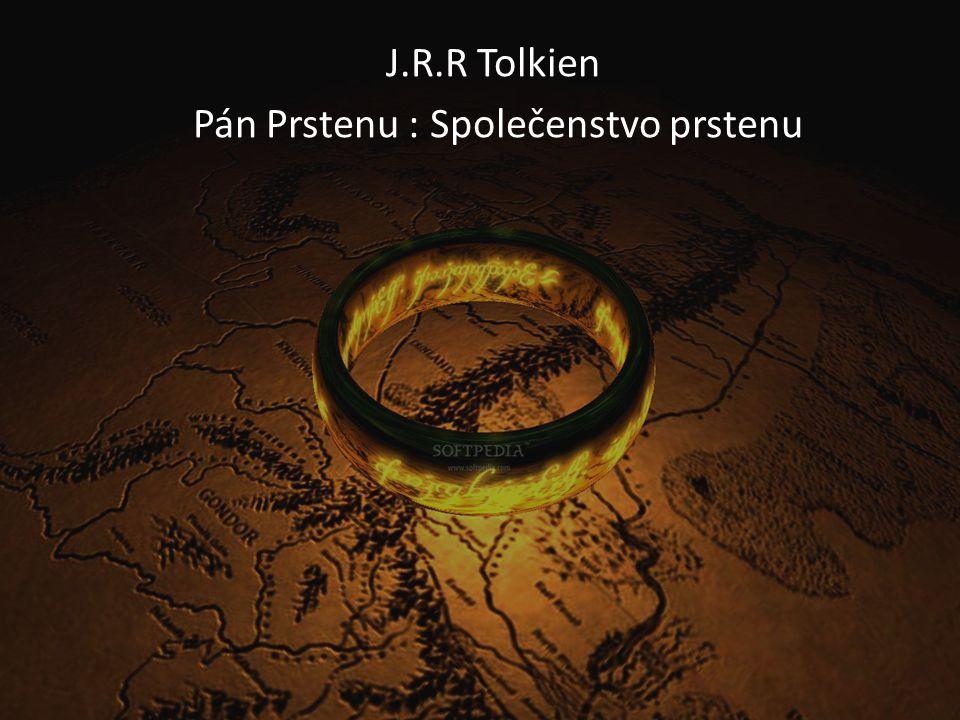 J.R.R Tolkien Pán Prstenu : Společenstvo prstenu