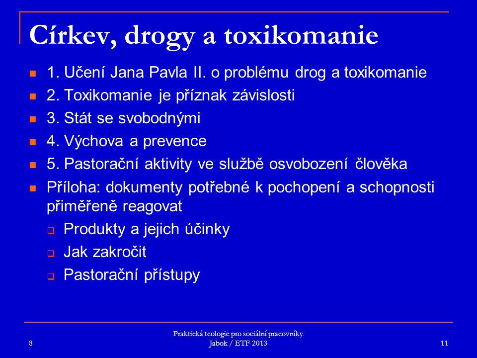 Církev, drogy a toxikomanie