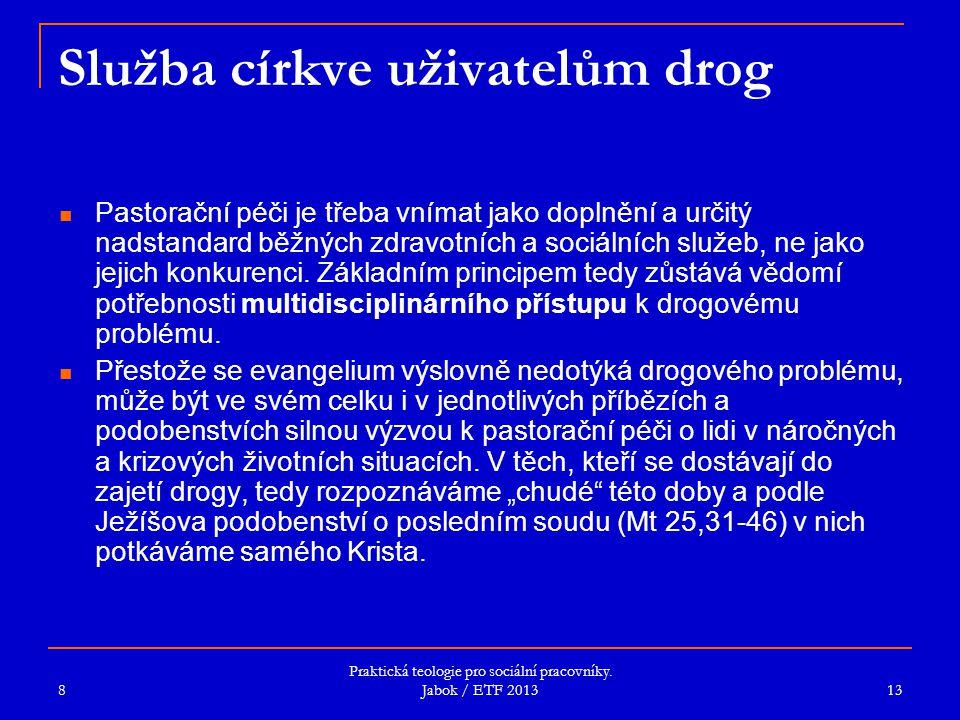 Služba církve uživatelům drog