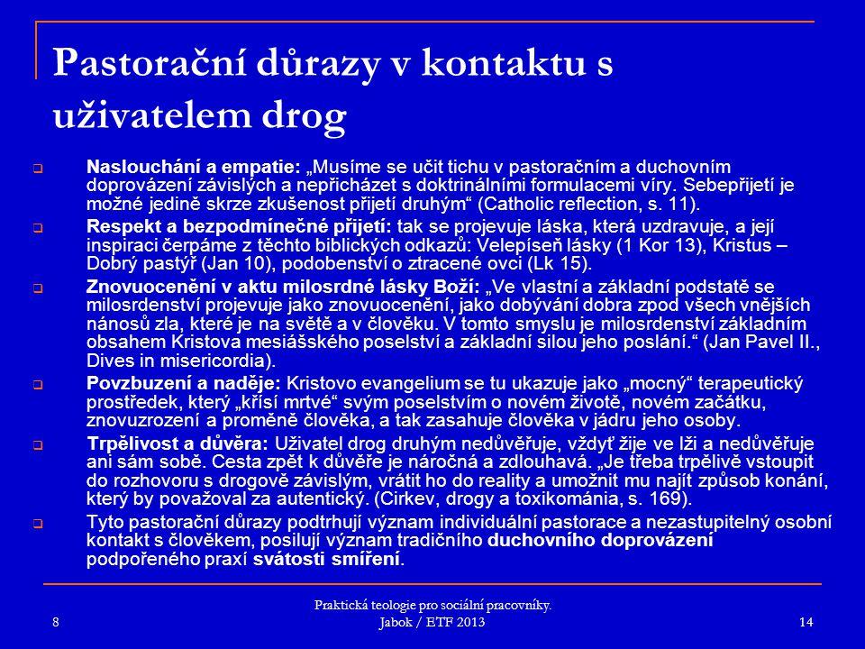Pastorační důrazy v kontaktu s uživatelem drog