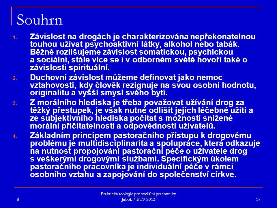 Praktická teologie pro sociální pracovníky. Jabok / ETF 2013