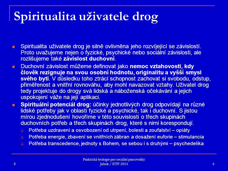 Spiritualita uživatele drog