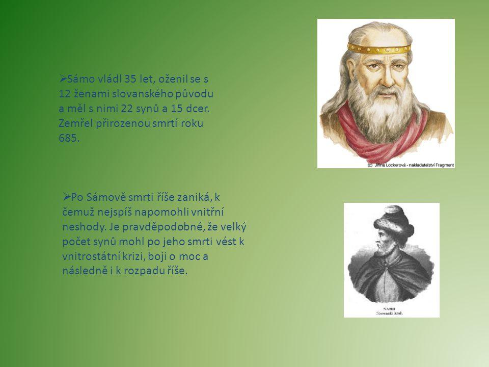 Sámo vládl 35 let, oženil se s 12 ženami slovanského původu a měl s nimi 22 synů a 15 dcer. Zemřel přirozenou smrtí roku 685.