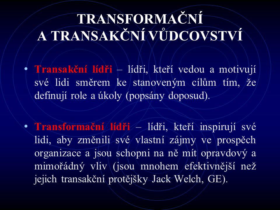 TRANSFORMAČNÍ A TRANSAKČNÍ VŮDCOVSTVÍ