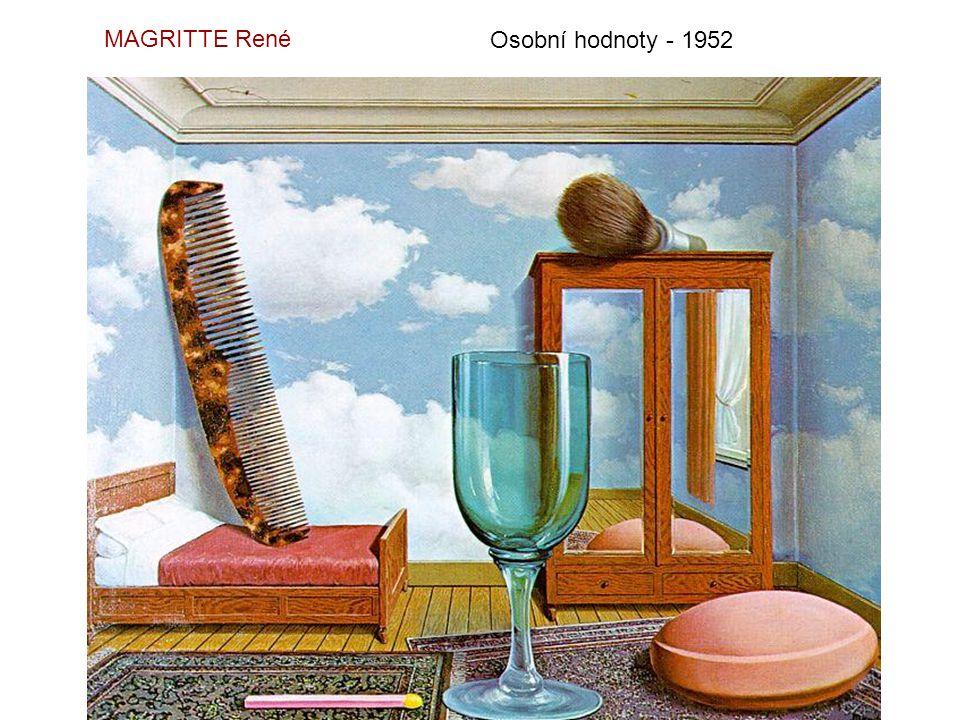 MAGRITTE René Osobní hodnoty - 1952
