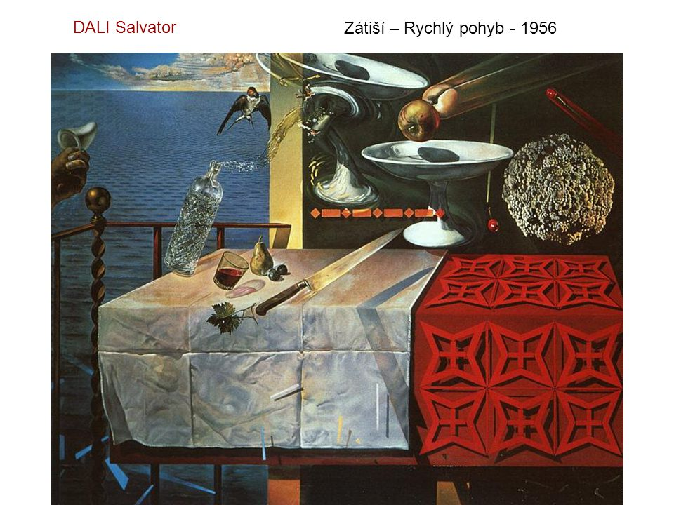 DALI Salvator Zátiší – Rychlý pohyb - 1956