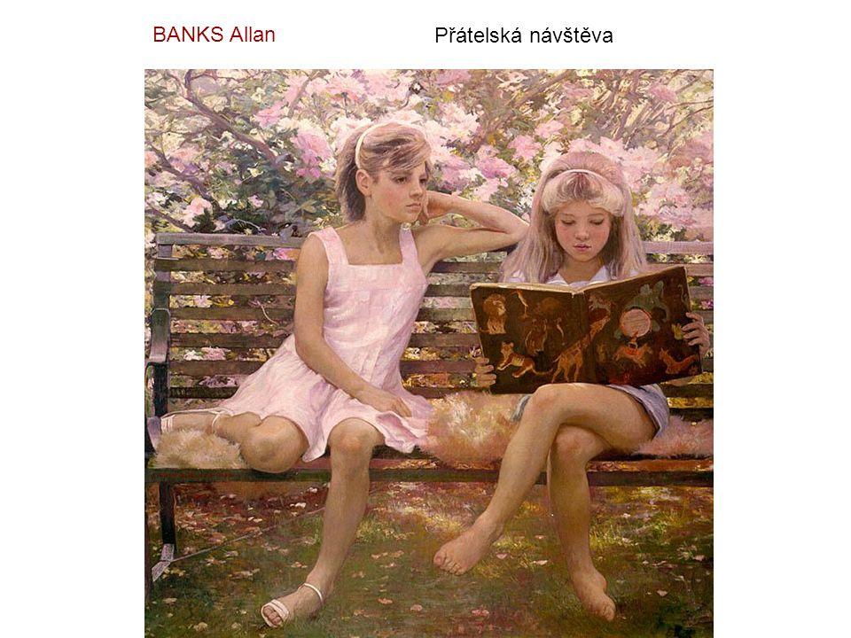 BANKS Allan Přátelská návštěva