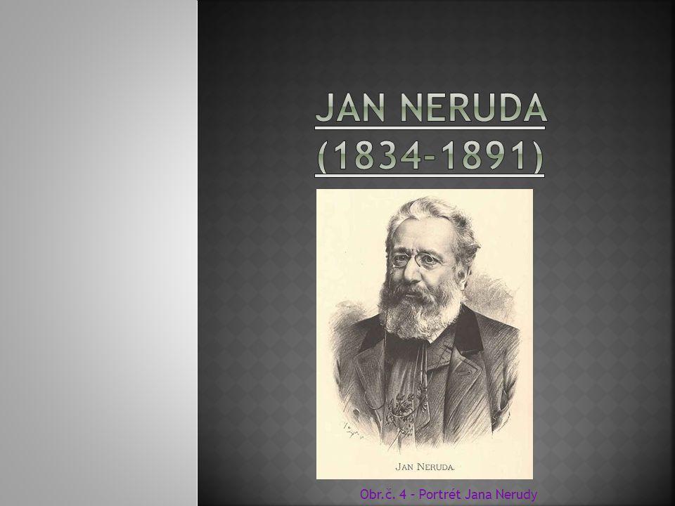 Jan Neruda (1834-1891) Obr.č. 4 – Portrét Jana Nerudy