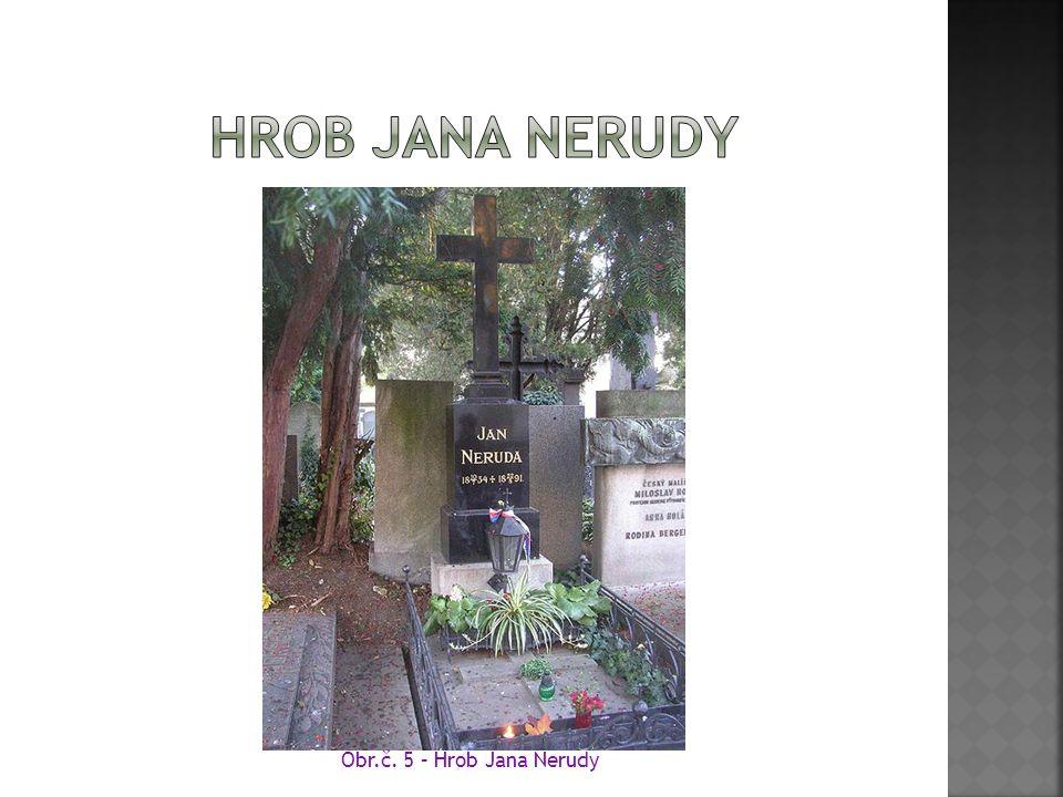 Hrob jana nerudy Obr.č. 5 – Hrob Jana Nerudy