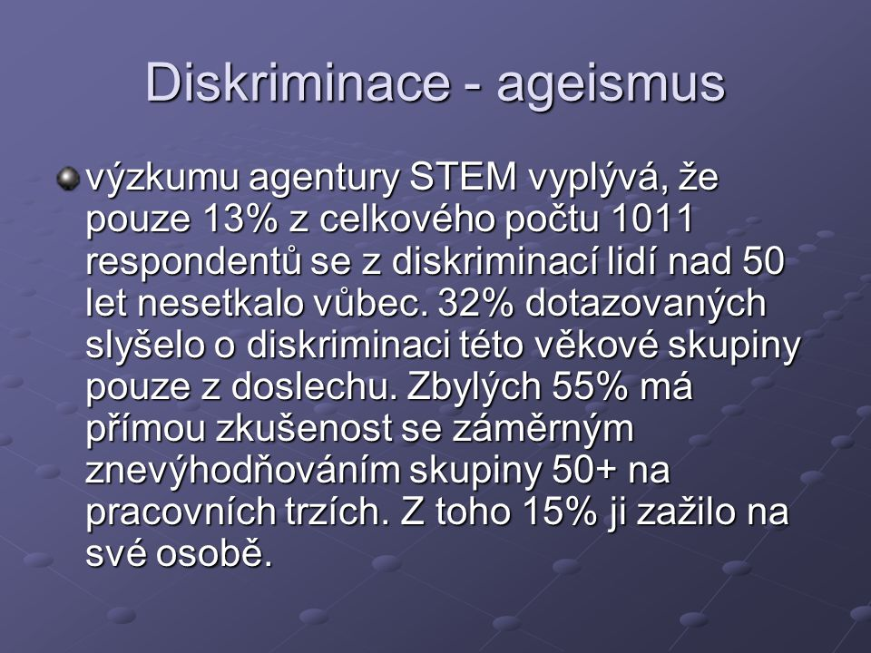 Diskriminace - ageismus