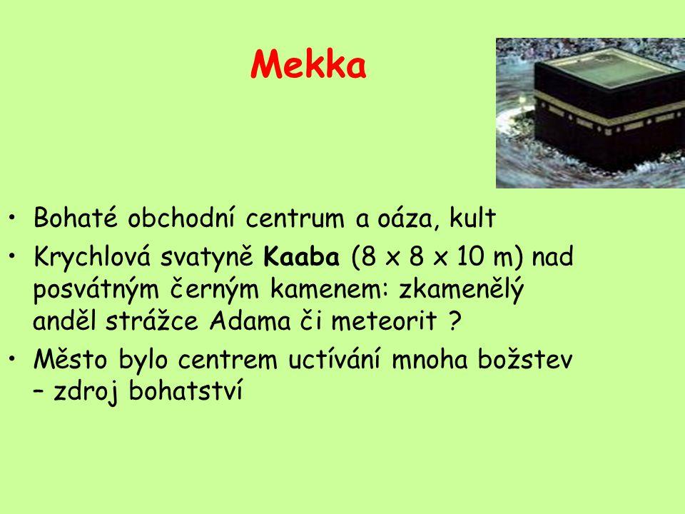 Mekka Bohaté obchodní centrum a oáza, kult