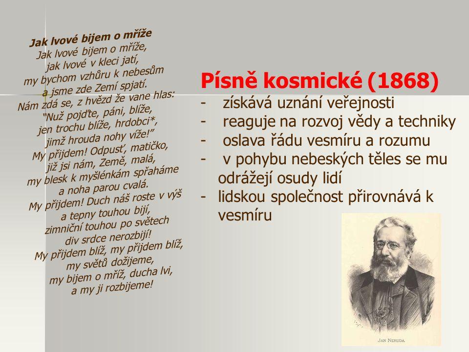 Písně kosmické (1868) získává uznání veřejnosti