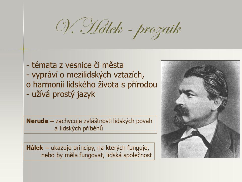 V. Hálek - prozaik témata z vesnice či města