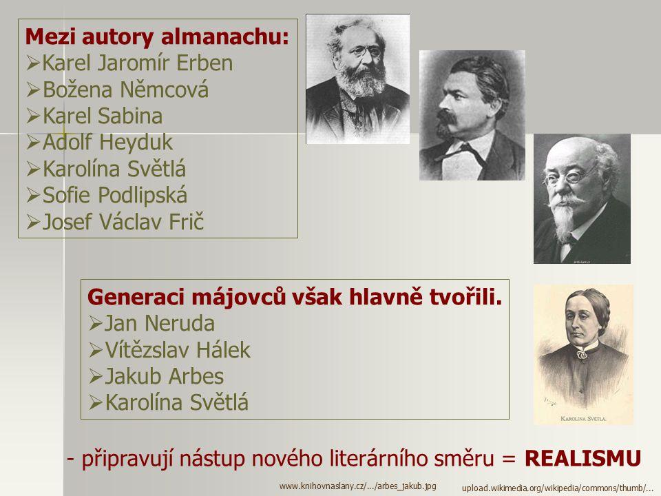 Mezi autory almanachu: Karel Jaromír Erben Božena Němcová Karel Sabina