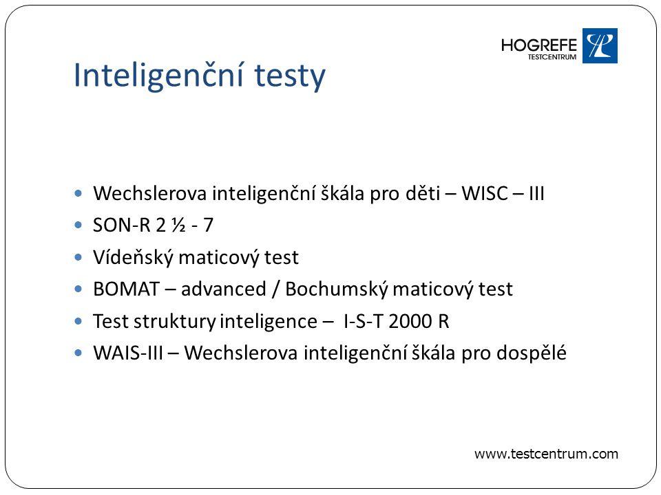 Inteligenční testy Wechslerova inteligenční škála pro děti – WISC – III. SON-R 2 ½ - 7. Vídeňský maticový test.