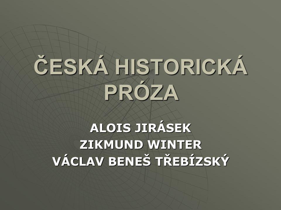 ČESKÁ HISTORICKÁ PRÓZA