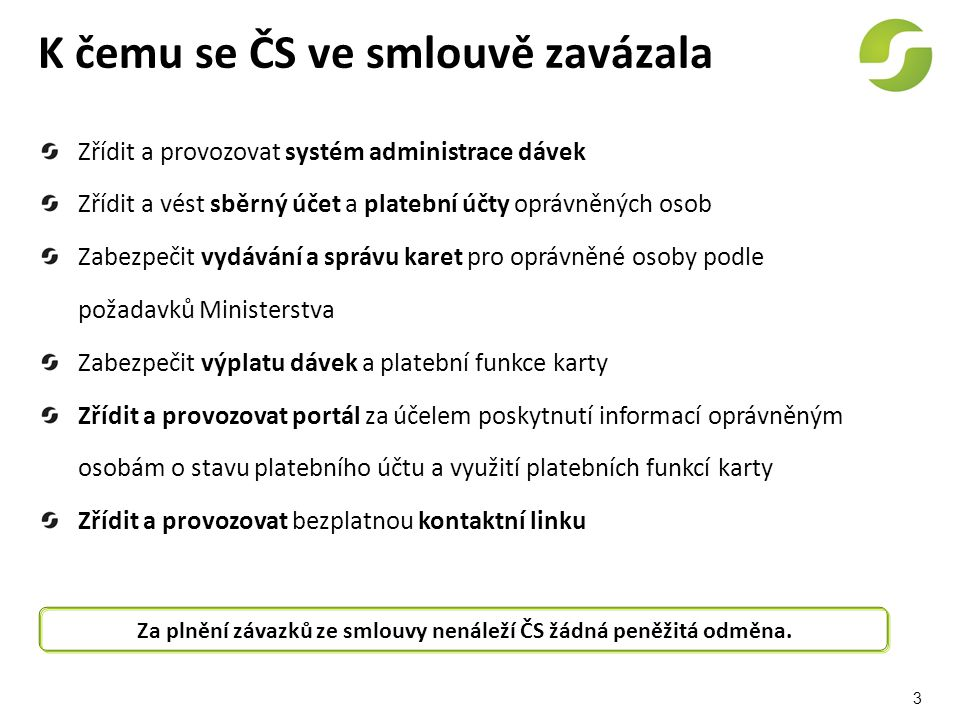K čemu se ČS ve smlouvě zavázala