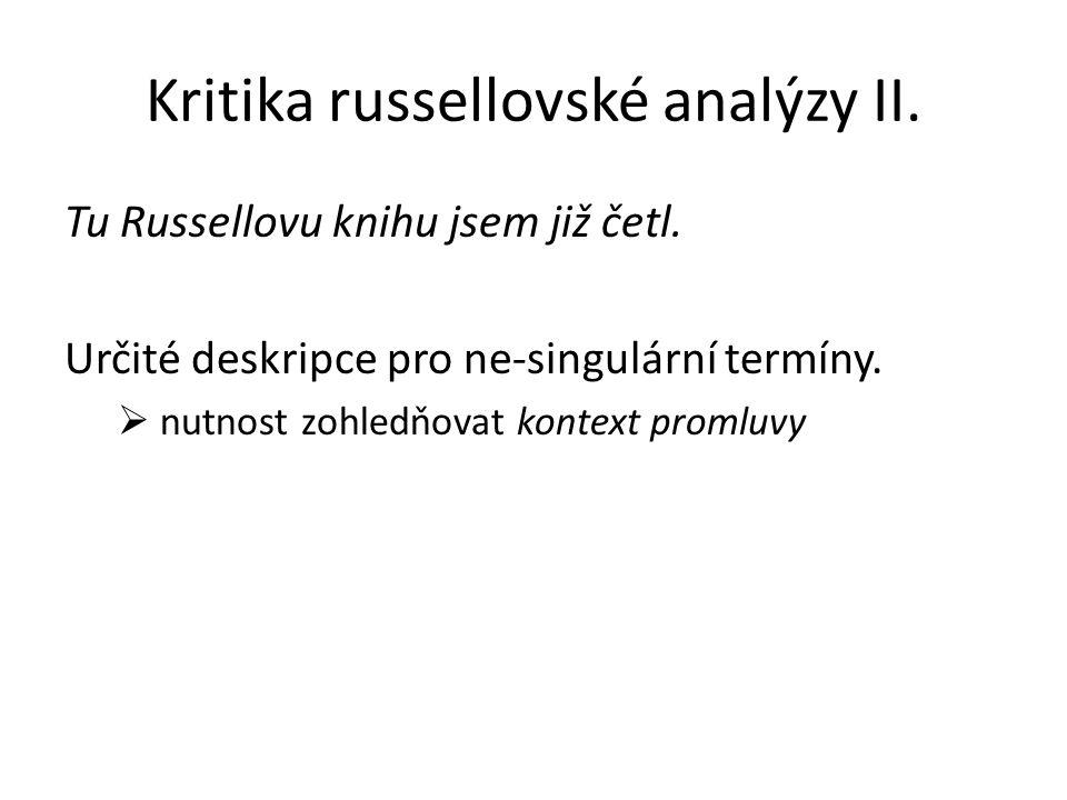 Kritika russellovské analýzy II.