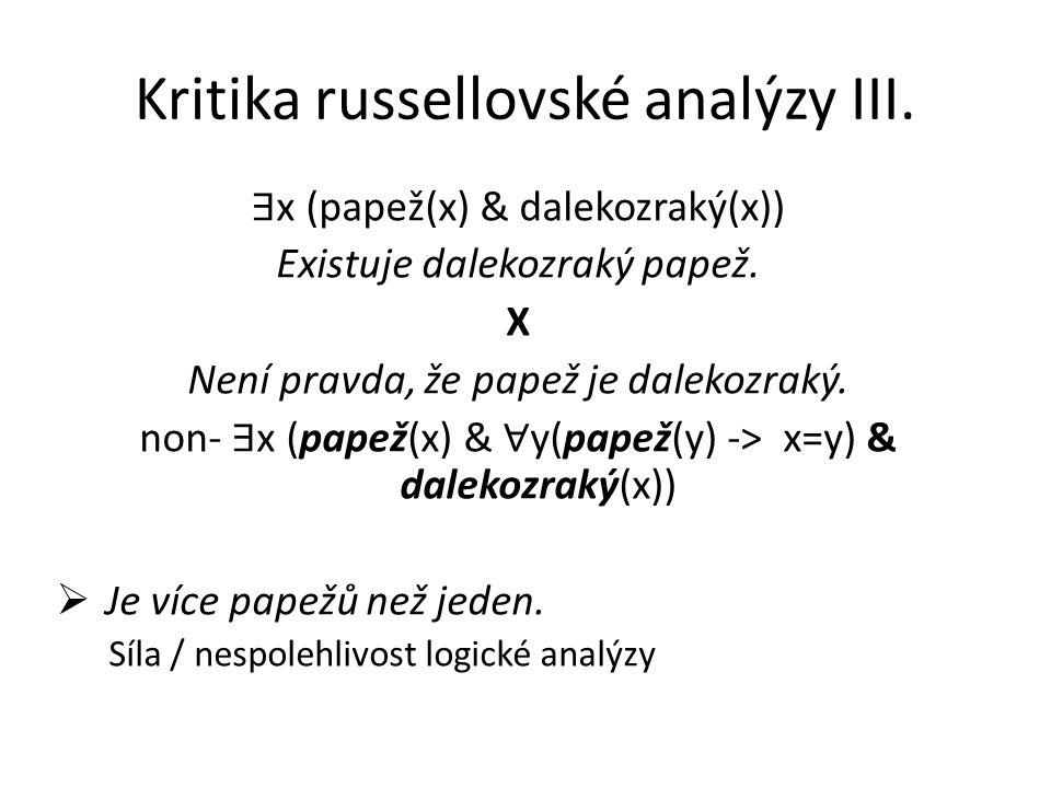 Kritika russellovské analýzy III.
