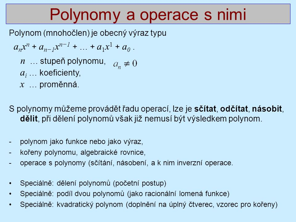 Polynomy a operace s nimi