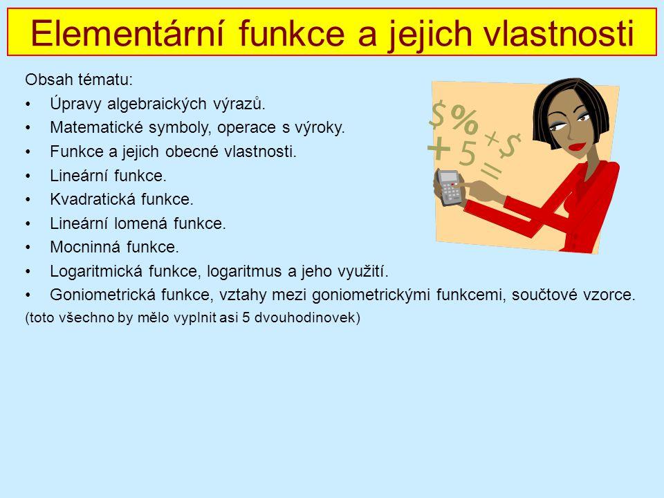 Elementární funkce a jejich vlastnosti
