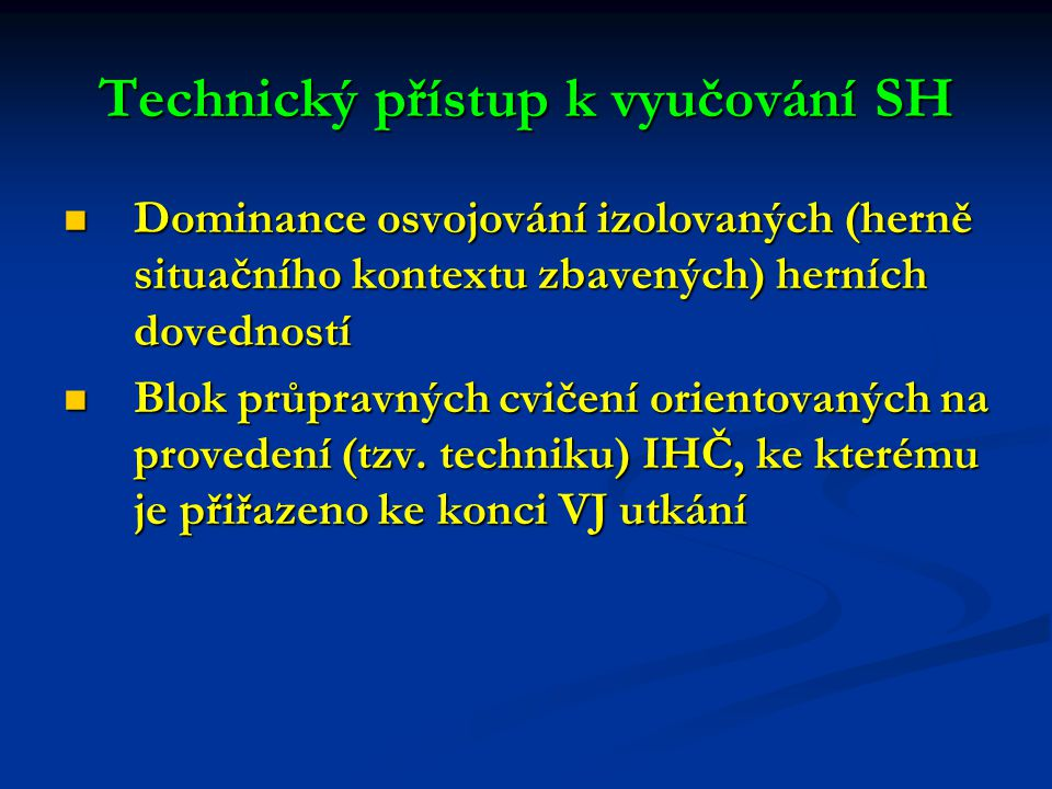 Technický přístup k vyučování SH