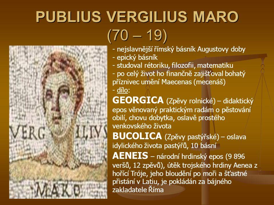 PUBLIUS VERGILIUS MARO (70 – 19)