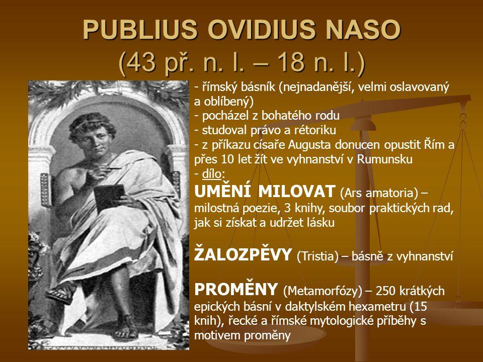 PUBLIUS OVIDIUS NASO (43 př. n. l. – 18 n. l.)