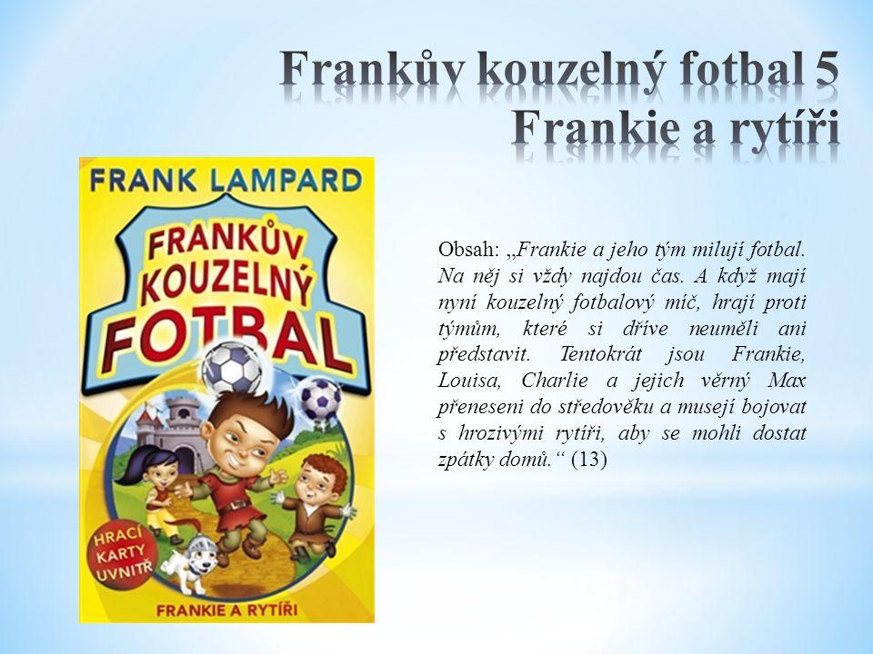 Frankův kouzelný fotbal 5 Frankie a rytíři