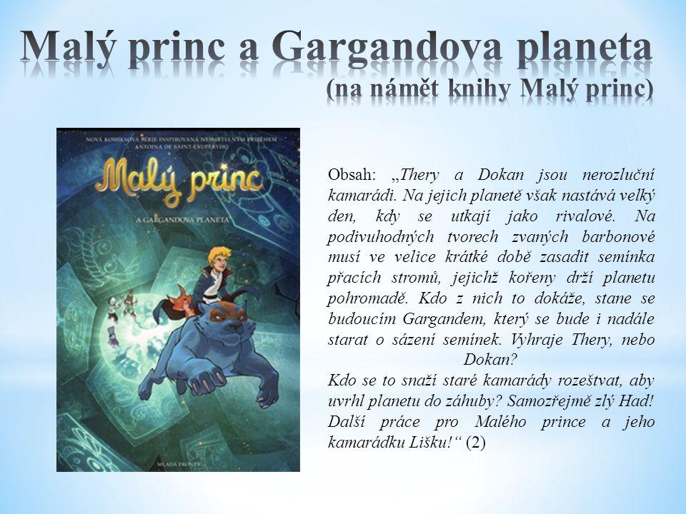 Malý princ a Gargandova planeta (na námět knihy Malý princ)