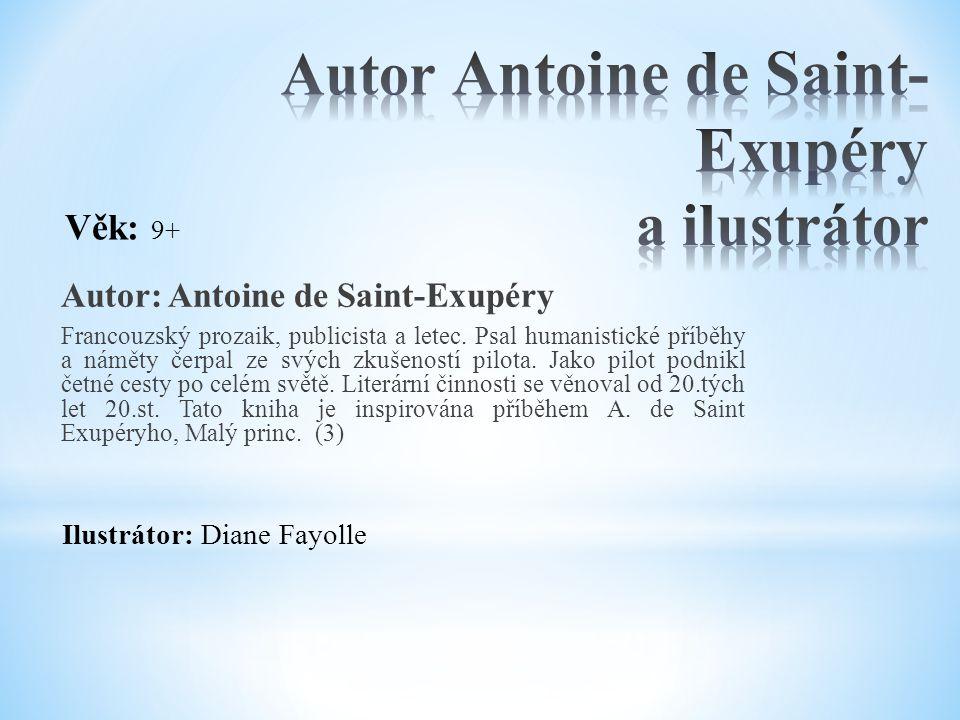Autor Antoine de Saint-Exupéry a ilustrátor