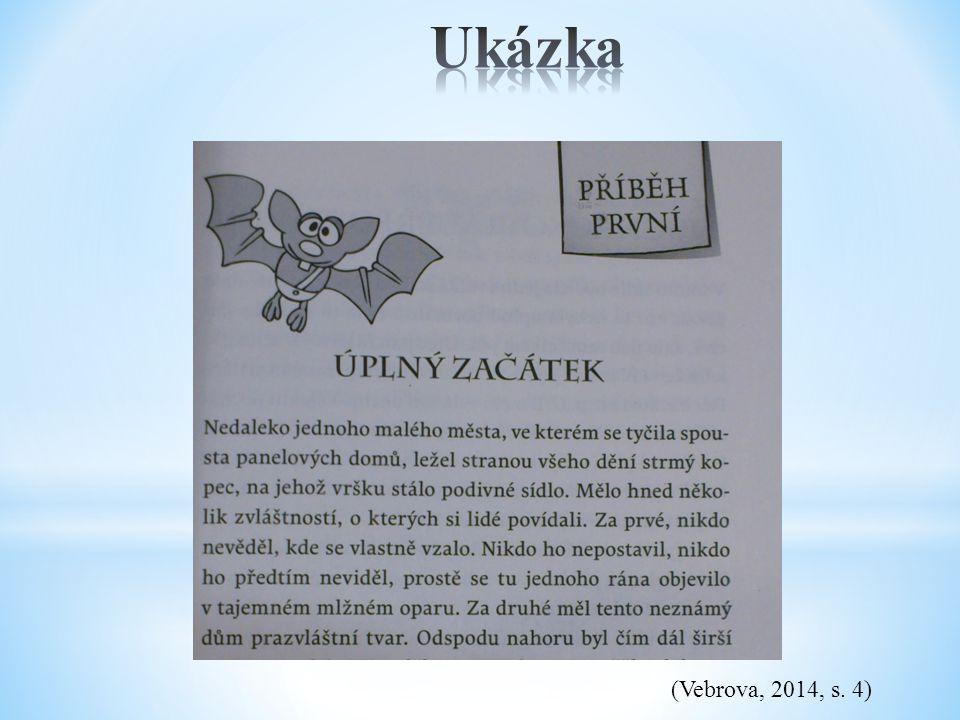 Ukázka (Vebrova, 2014, s. 4)