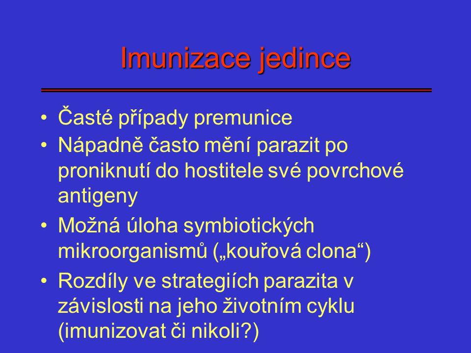 Imunizace jedince Časté případy premunice