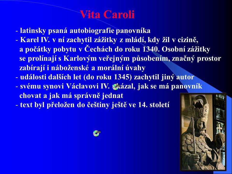 Vita Caroli latinsky psaná autobiografie panovníka